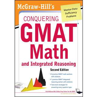 McGraw-Hills Conquering the GMAT Math and Integrated Reasoning