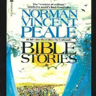 The Bible Stories by Norman Vincent Peale