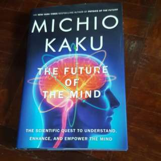 The Future of the Mind by Michio Kaku (Mint condition, hardcover)