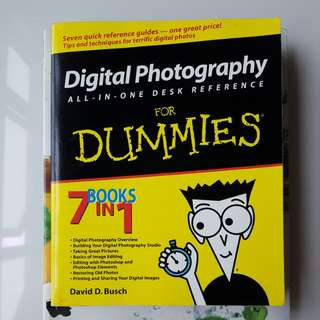 Digital Photography ~ All in one desk reference for dummies