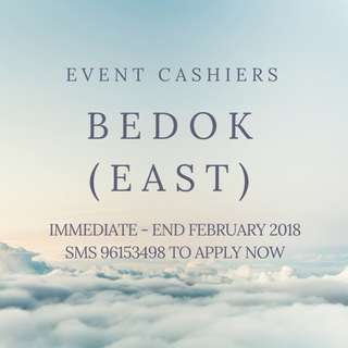 Event Cashiers x20 | Bedok | Immediate - End February
