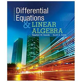 Differential Equations and Linear Algebra 4th Edition BY Stephen W. Goode (Author),‎ Scott A. Annin (Author)