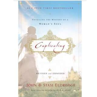 Captivating, by John and Stasi Eldredge