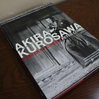 Akira Kurosawa: Master of Cinema - Peter Cowie