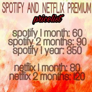 SPOTIFY NETLFLIX PREMIUM FOR ONLY 60/80 PHP