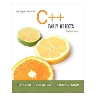 Starting Out with C++: Early Objects (9th Edition) BY Tony Gaddis (Author),‎ Judy Walters (Author),‎ Godfrey Muganda (Author)