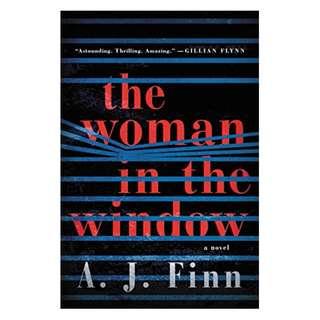 The Woman in the Window: A Novel BY A. J. Finn