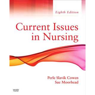 Current Issues In Nursing, Perle Slavik Cowen, 8th Edition [PDF]
