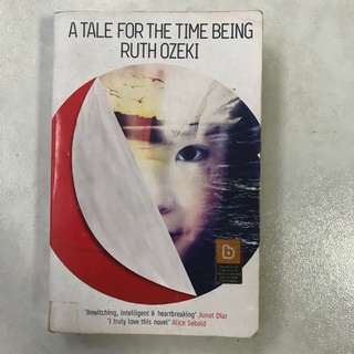 A Tale For The Time Being - Ruth Ozeki