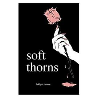 soft thorns BY bridgett devoue