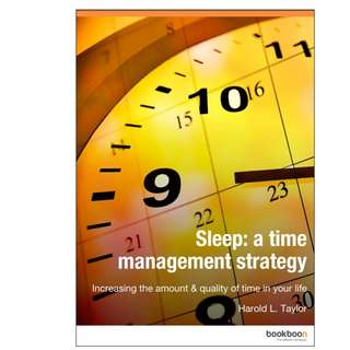 Sleep - A time management strategy