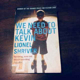 We need to talk aboit Kevin by Lionel Shriver
