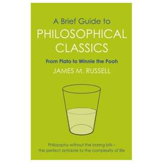 🚚 A Brief Guide to Philosophical Classics: From Plato to Winnie the Pooh