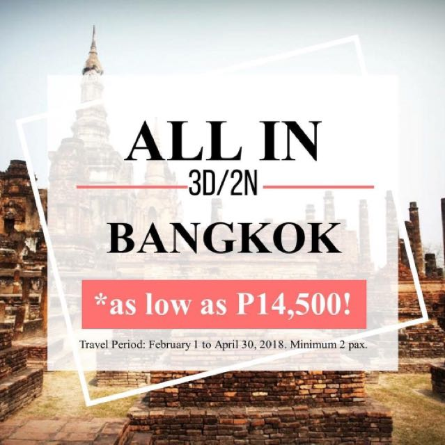 ALL IN Travel Package in Bangkok!