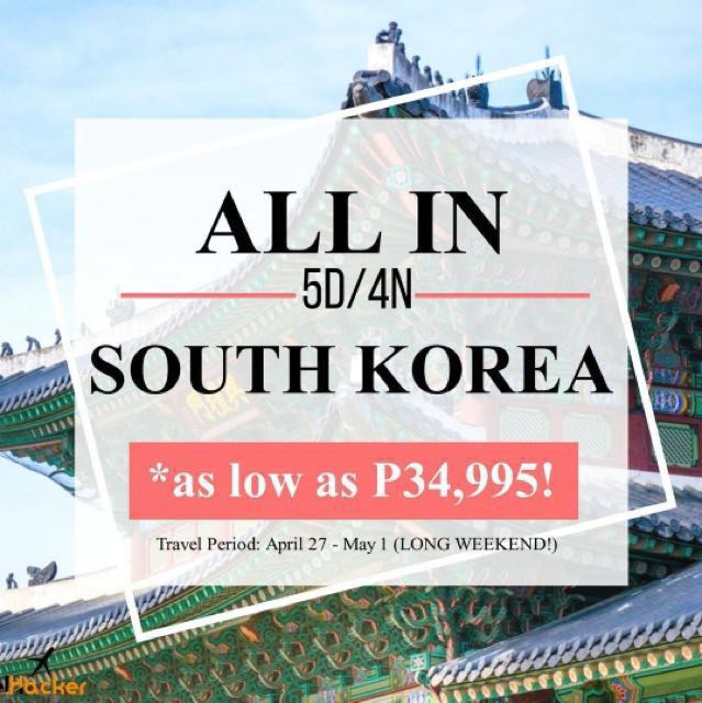 ALL IN Travel Package in South Korea!