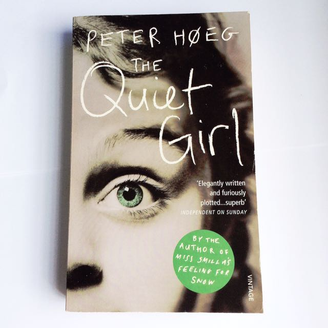 Peter Hoeg - The Quiet Girl.