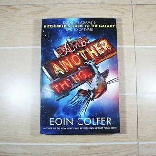 And Another Thing by Eoin Colfer
