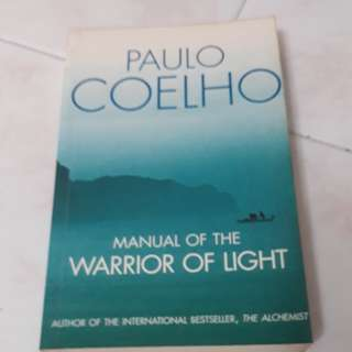 Manual Of The Warrior Of The Light by Paulo Coelho