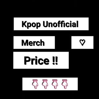 Kpop Unoffical Merch