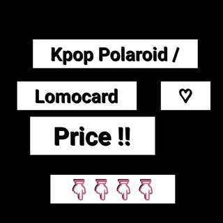 Kpop polaroid/Lomocard price !