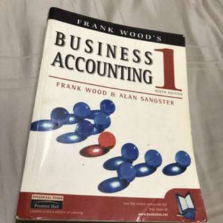 Business Accounting 1 by Frank Wood & Alan Sangster