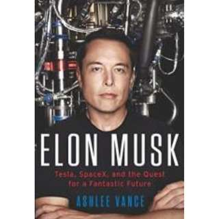 Elon Musk: Tesla, SpaceX, and the Quest for a Fantastic Future -Ebook