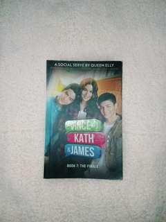 VINCE&KATH&JAMES (Book 7: THE FINALE)