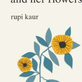 The Sun and Her Flowers By (author)  Rupi Kaur