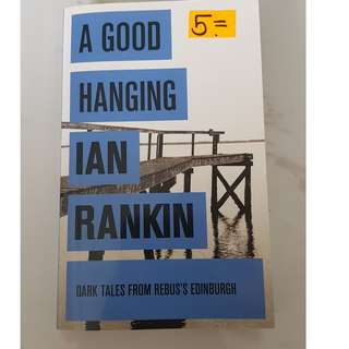 A good Hanging by Ian Rankin