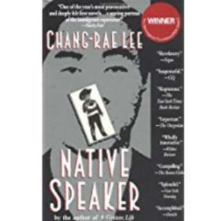The Native Speaker by Chang Rae Lee