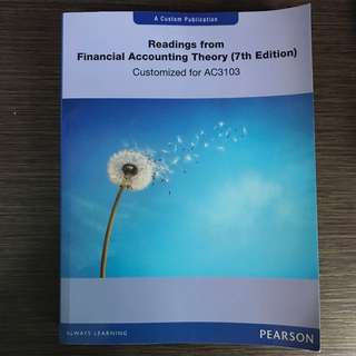 AC3103 Financial Accounting Theory, Scott 7th Edition