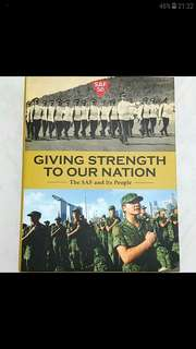 Giving Strength To Our Nation (The SAF and Its People)
