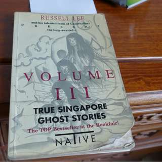 True Singapore Ghost Stories Volume III