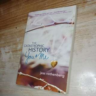 The Catastrophic History of You & Me - Jess Rothenberg