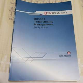 BUS363 Total Quality Management Study Guide (SIM University/UniSIM/SUSS)