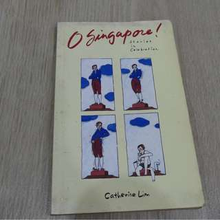 O Singapore by Catherine Lim