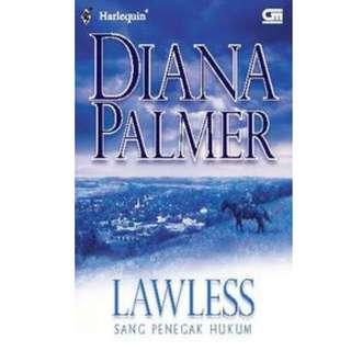 Ebook Sang Penegak Hukum (Lawless) - Diana Palmer