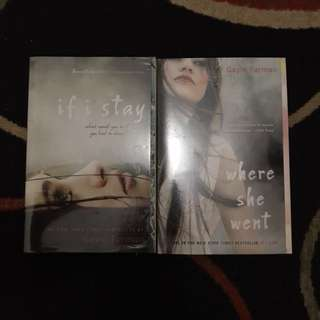If I Stay & Where She Went by Gayle Forman