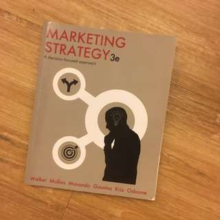 Marketing Strategy: A desicion-focused approach (3rd Edition)