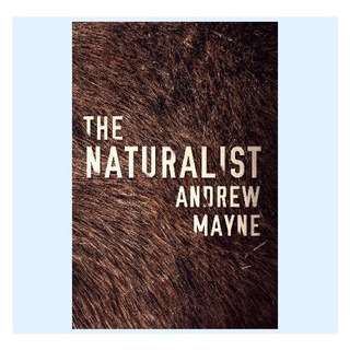 The Naturalist (The Naturalist Series Book 1) | Andrew Mayne