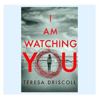 I Am Watching You | Teresa Driscoll
