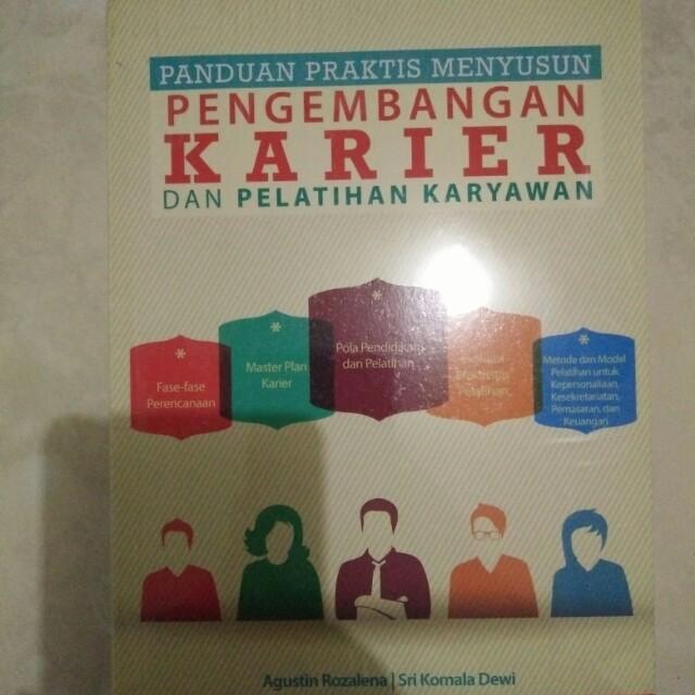 Panduan Praktis Menyusun Pengembangan Karier dan Pelatihan Karyawan