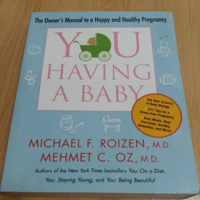 You Having a Baby (owner's manual to a happy and healthy pregnancy) #hello2018