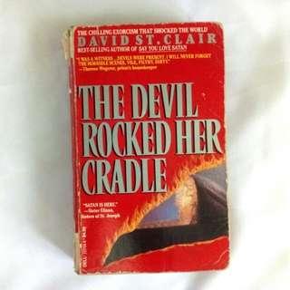 The Devil Rocked Her Cradle