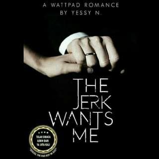 Ebook BUKU THE JERK WANTS ME