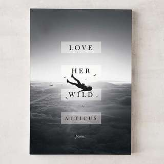 Love Her Wild by Atticus Poetry (English) Promo Buku Import Murah