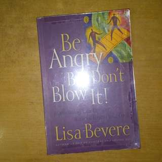 Be angry but dont blow it by lisa bevere #Contiki2018