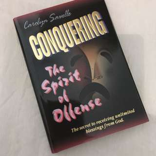 Charity Sale! Conuering the Spirit of Offense by Carolyn Savelle