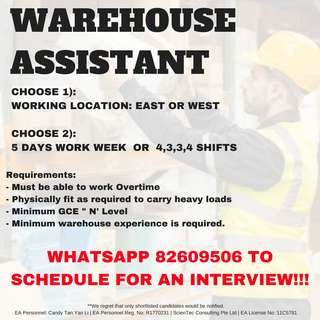 WAREHOUSE ASSISTANT (EAST/ CENTRAL/ WEST AVAILABLE)