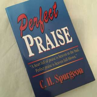 Charity Sale! Perfect Praise by C.H. Spurgeon